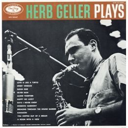HERB GELLER - PLAYS