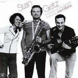 STAN HETZ feat. JOAO GILBERTO - THE BEST OF TWO WORLDS