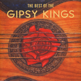 GIPSY KINGS - THE BEST OF THE GIPSY KINGS