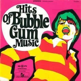 VARIOUS - HITS OF BUBBLE GUM MUSIC