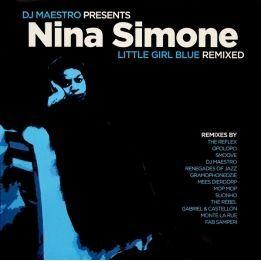 DJ MAESTRO PRESENTS NINA SIMONE - LITTLE GIRL BLUE (REMIXED)