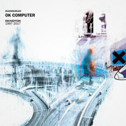 RADIOHEAD - OK COMPUTER OKTONOK 1997-2017