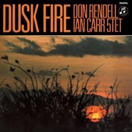DON RENDELL IAN CARR 5TET - DUSK FIRE