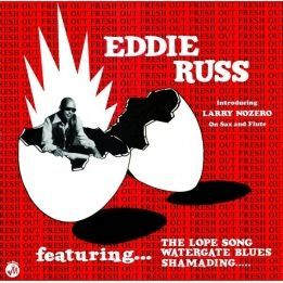 EDDIE RUSS - FRESH OUT