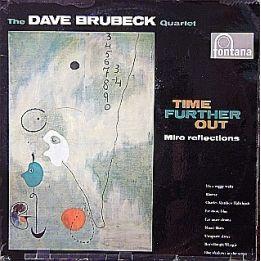 DAVE BRUBECK QUARTET - TIME FURTHER OUT